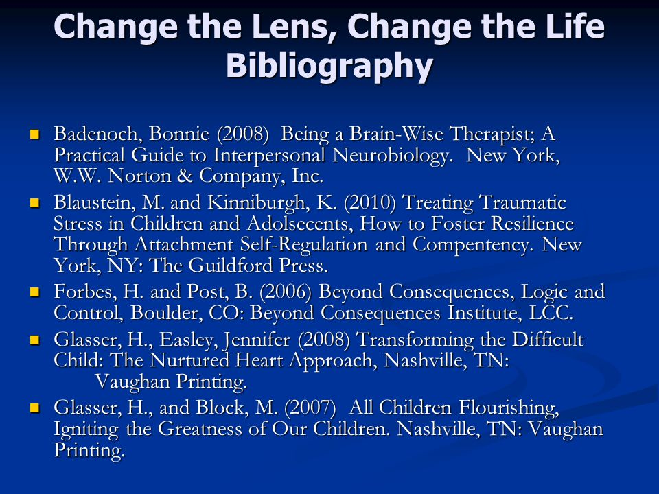 Change the Lens, Change the Life Bibliography