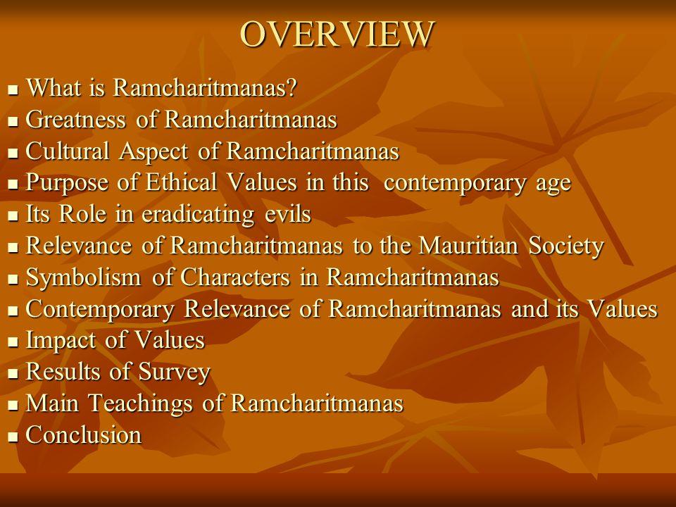 OVERVIEW What is Ramcharitmanas Greatness of Ramcharitmanas