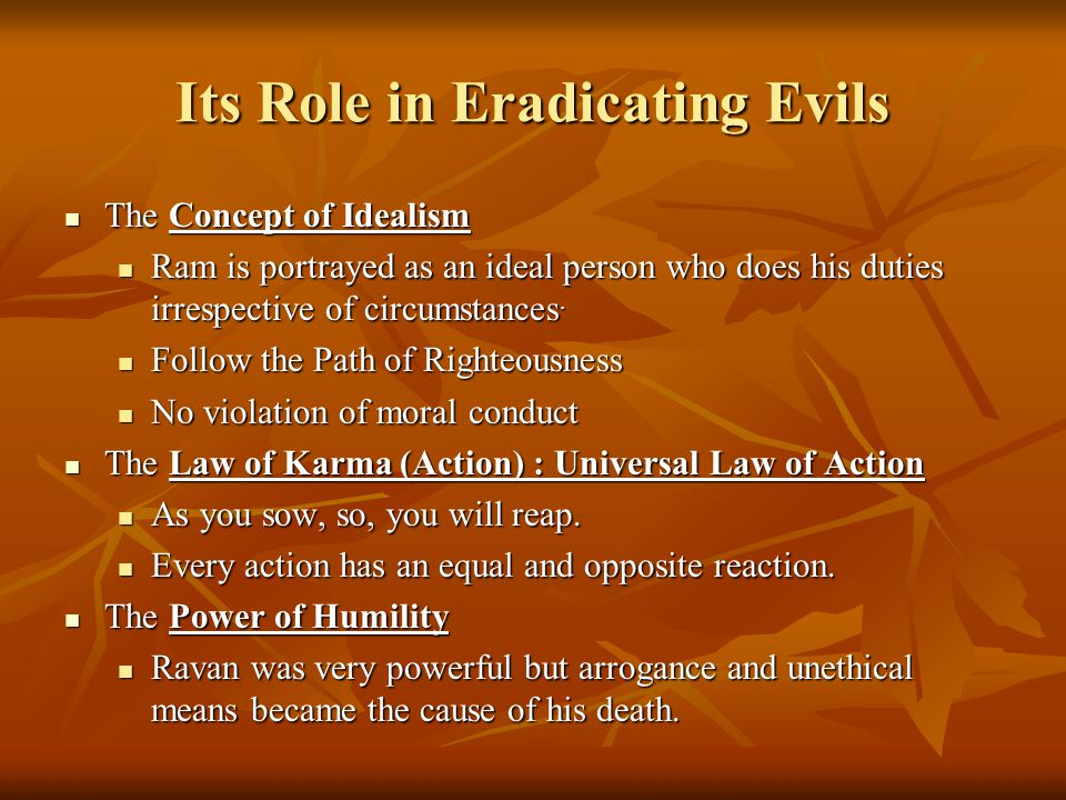 Its Role in Eradicating Evils