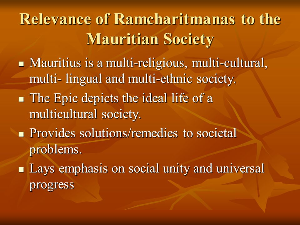 Relevance of Ramcharitmanas to the Mauritian Society