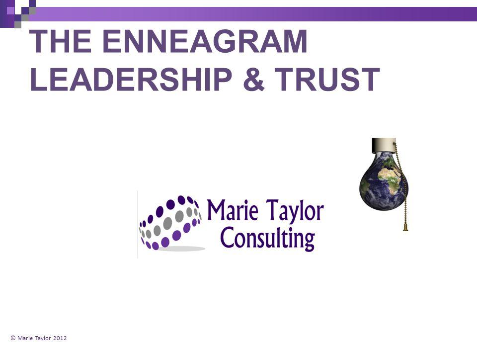 THE ENNEAGRAM LEADERSHIP & TRUST