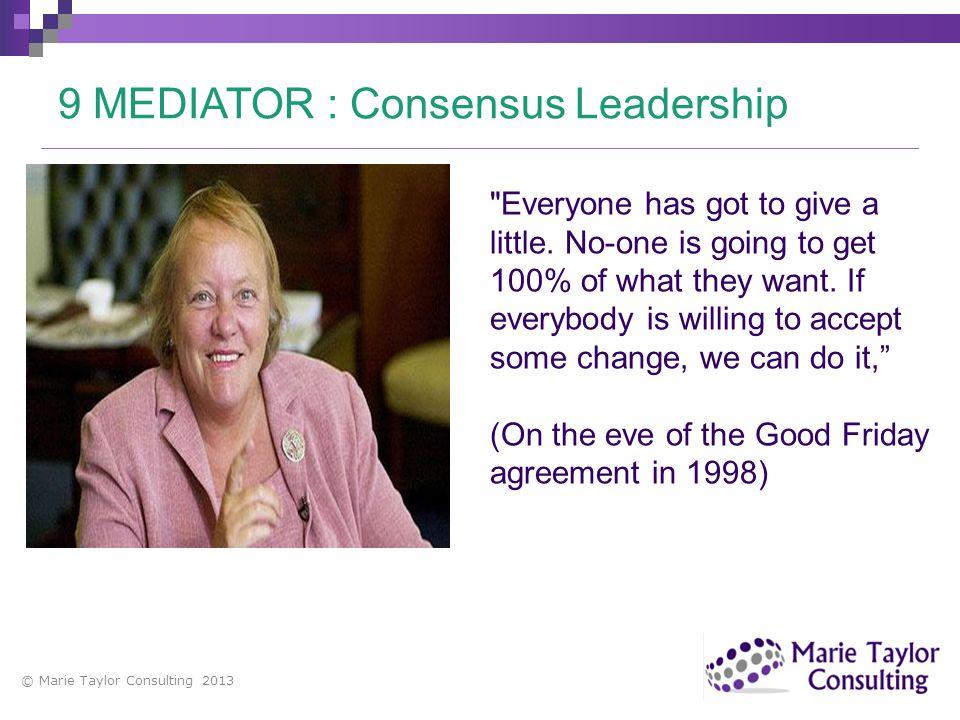9 MEDIATOR : Consensus Leadership