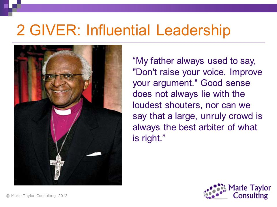 2 GIVER: Influential Leadership