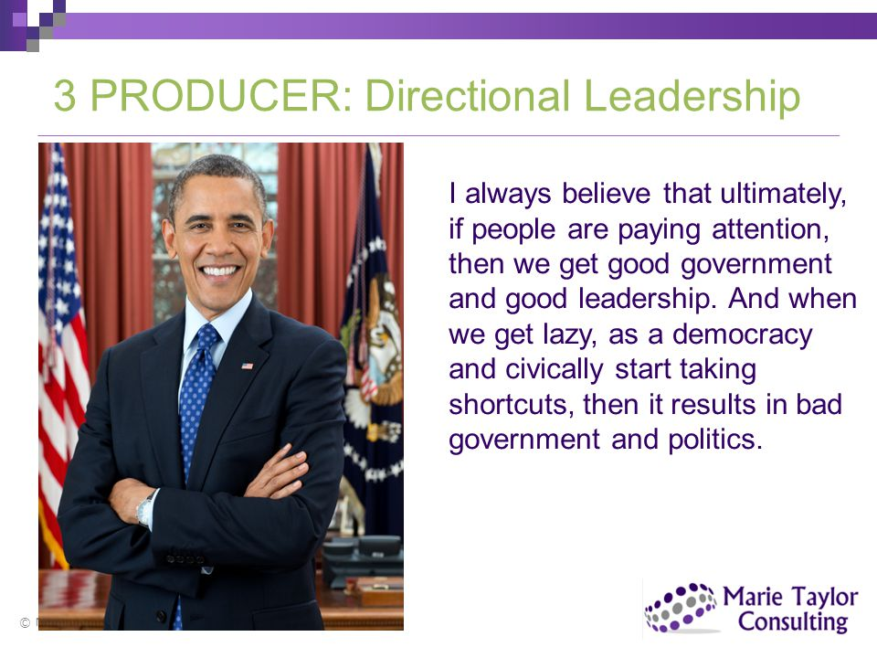 3 PRODUCER: Directional Leadership
