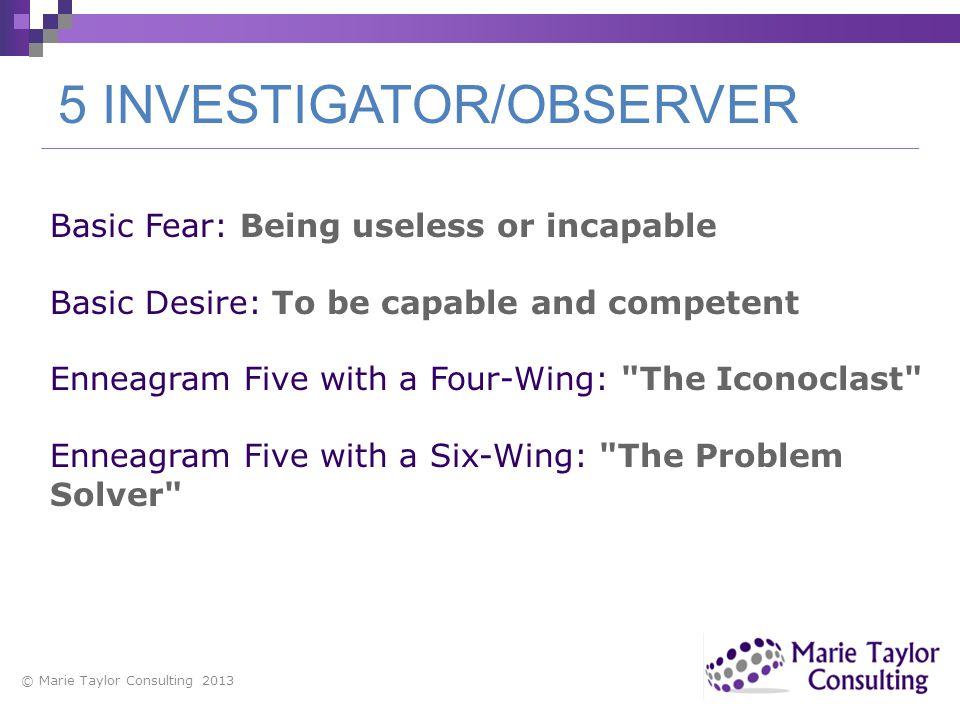 5 INVESTIGATOR/OBSERVER