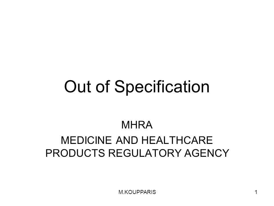 MHRA MEDICINE AND HEALTHCARE PRODUCTS REGULATORY AGENCY