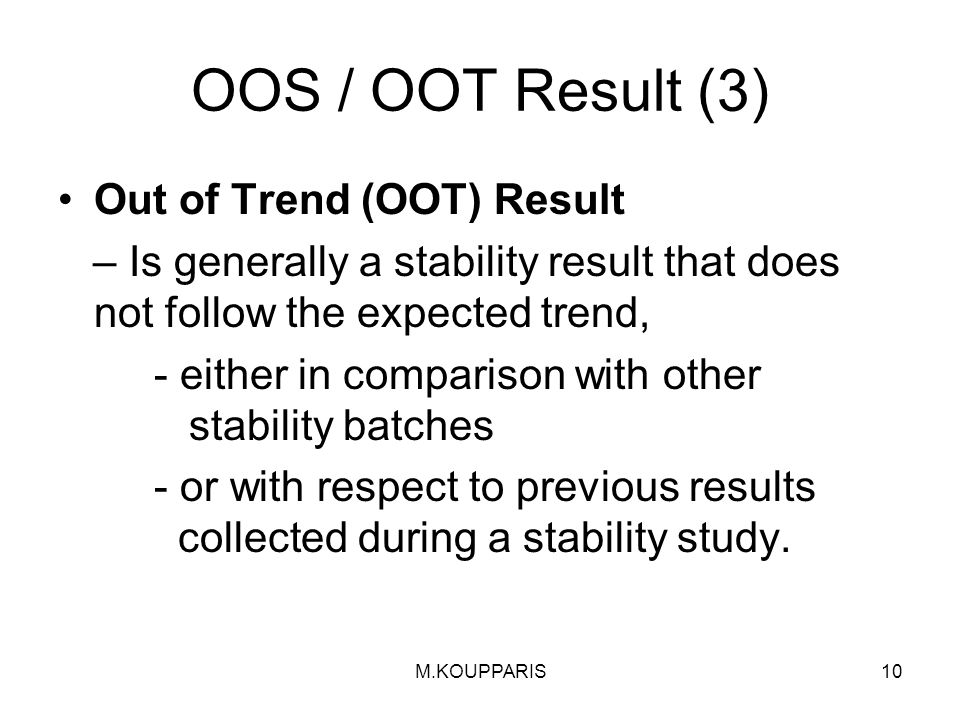 OOS / OOT Result (3) Out of Trend (OOT) Result