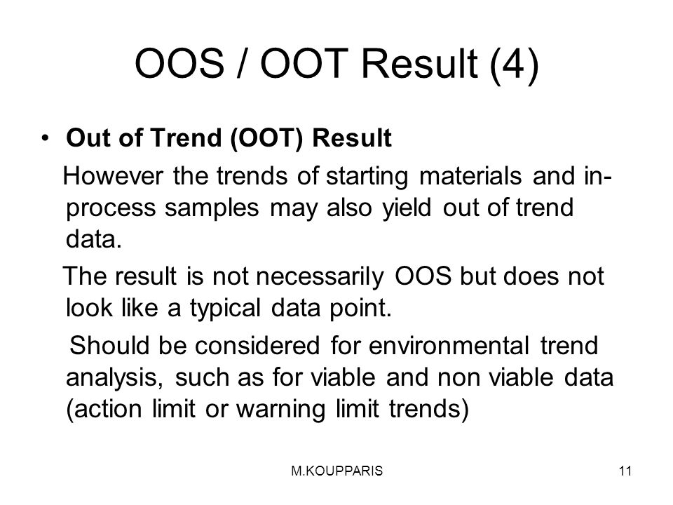 OOS / OOT Result (4) Out of Trend (OOT) Result