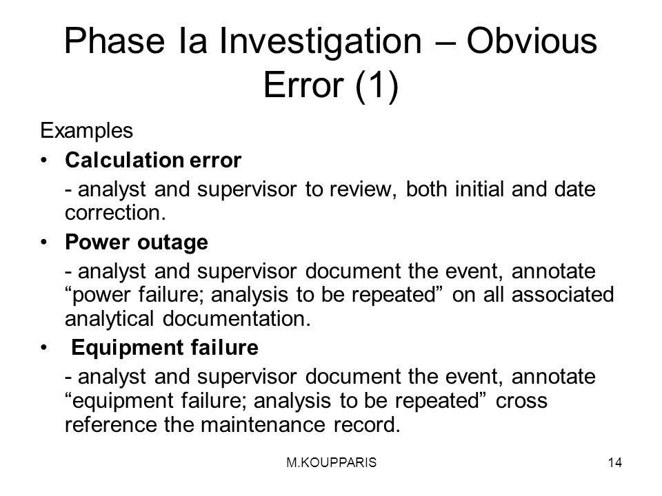 Phase Ia Investigation – Obvious Error (1)