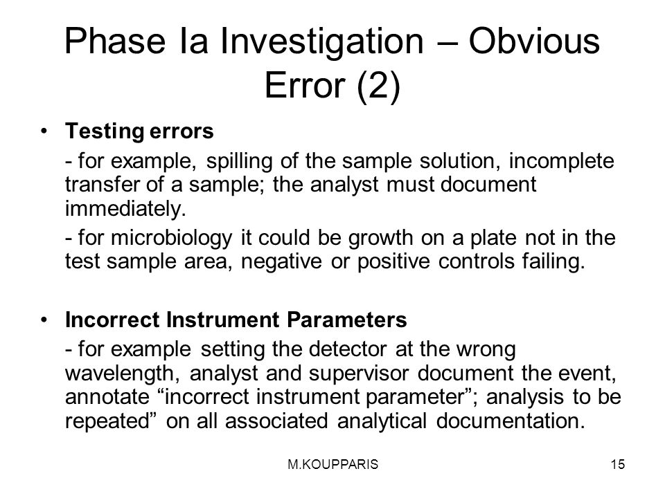 Phase Ia Investigation – Obvious Error (2)