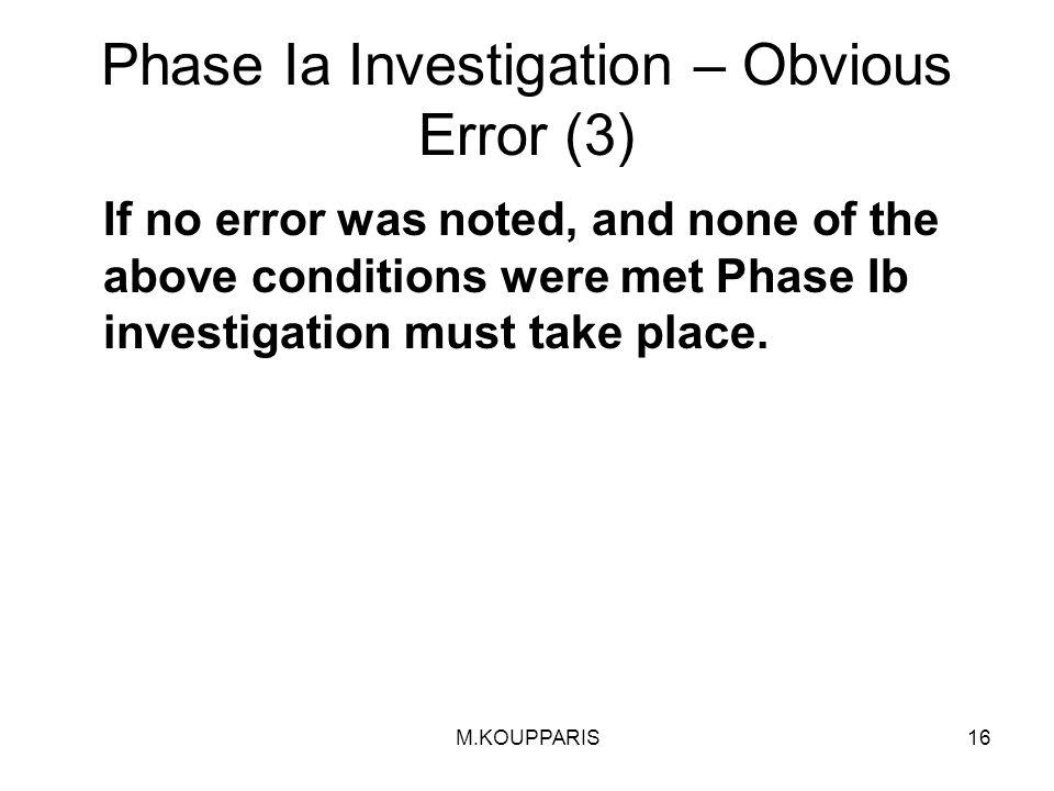 Phase Ia Investigation – Obvious Error (3)