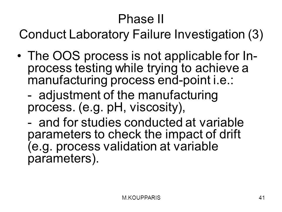 Phase II Conduct Laboratory Failure Investigation (3)