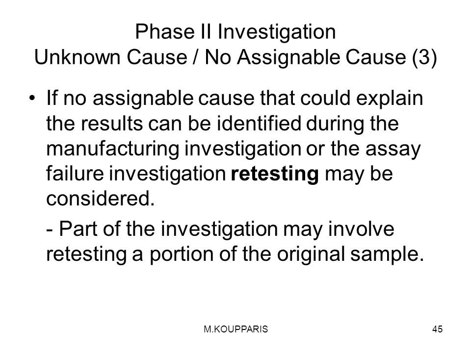 Phase II Investigation Unknown Cause / No Assignable Cause (3)