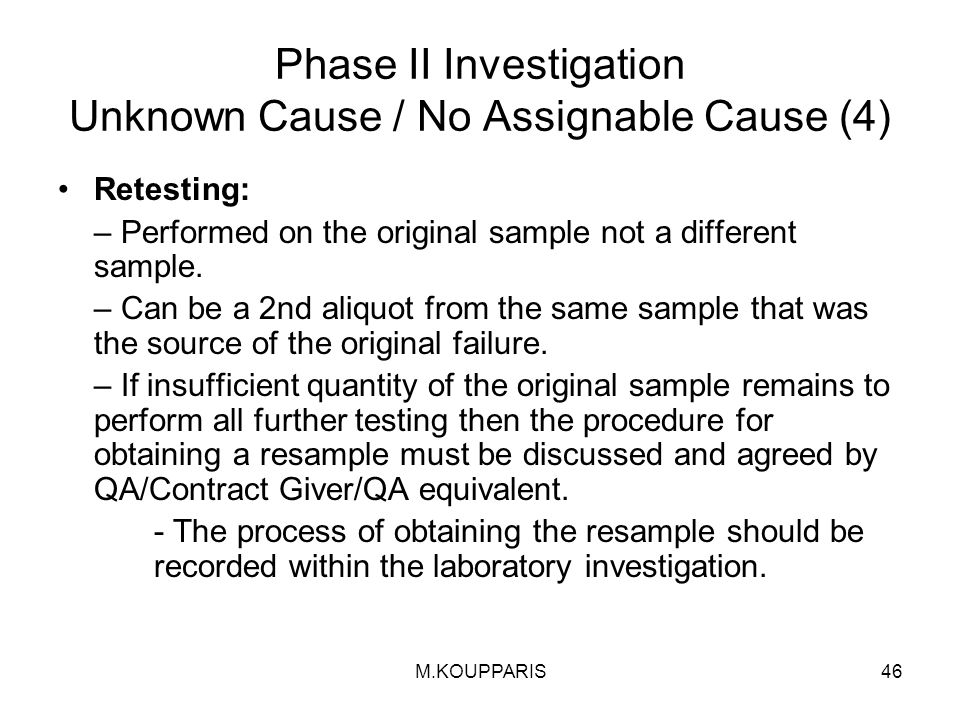 Phase II Investigation Unknown Cause / No Assignable Cause (4)