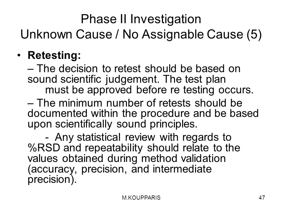 Phase II Investigation Unknown Cause / No Assignable Cause (5)