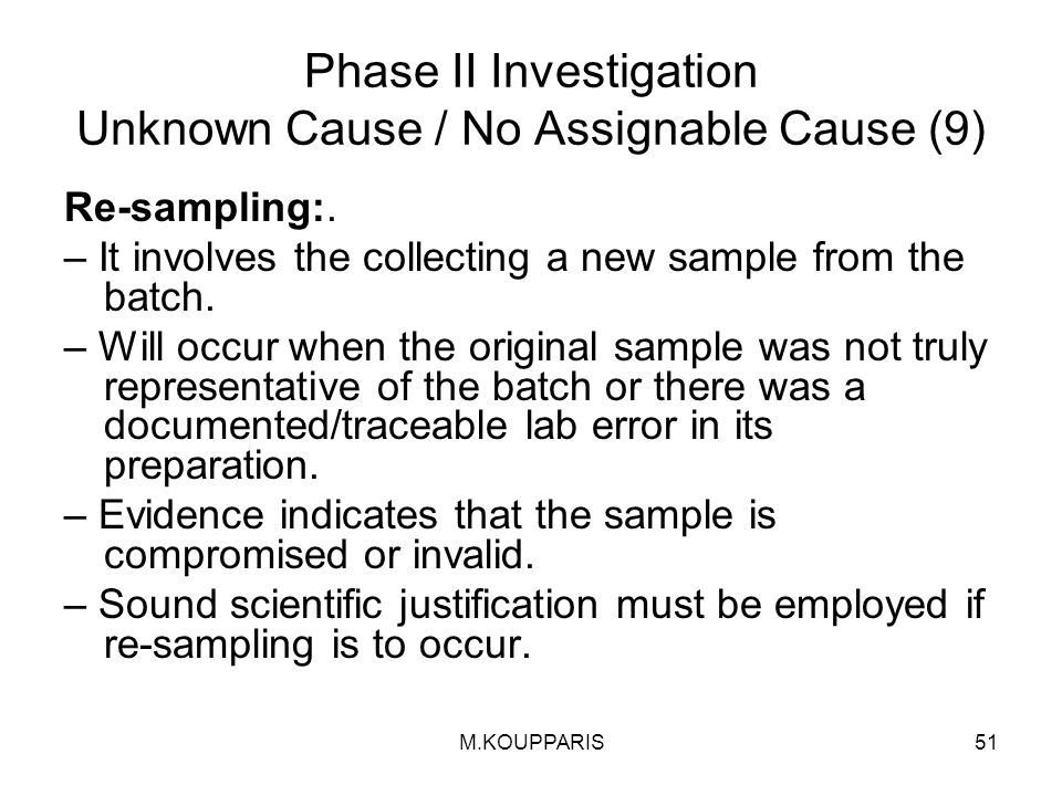 Phase II Investigation Unknown Cause / No Assignable Cause (9)