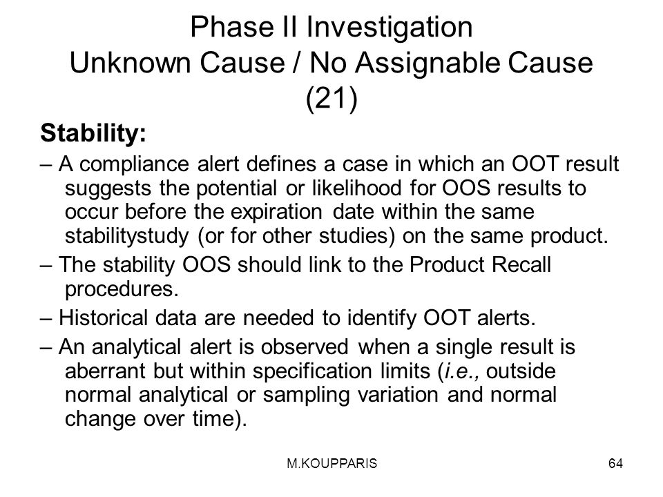 Phase II Investigation Unknown Cause / No Assignable Cause (21)
