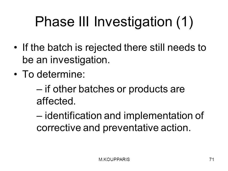 Phase III Investigation (1)