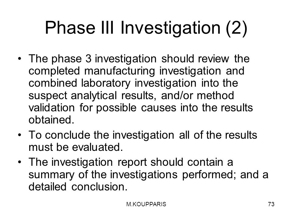 Phase III Investigation (2)