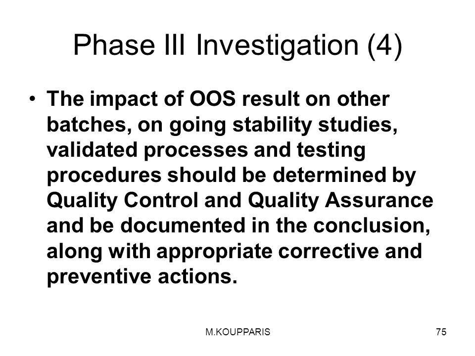 Phase III Investigation (4)