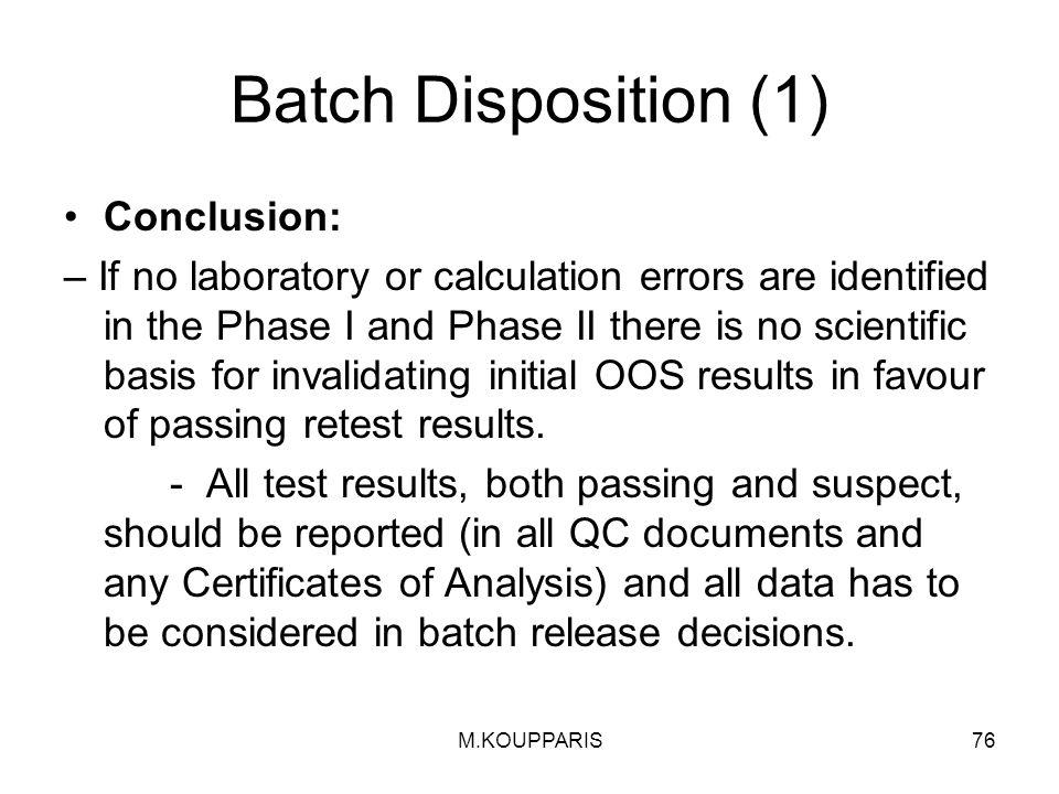 Batch Disposition (1) Conclusion: