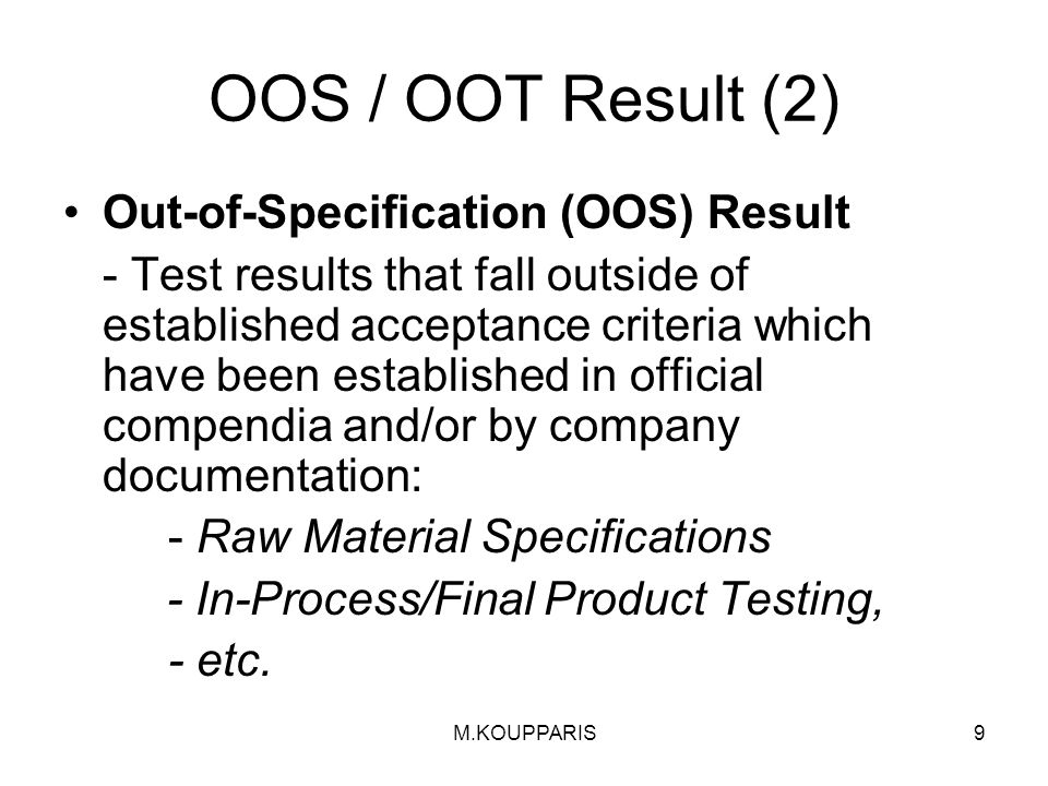 OOS / OOT Result (2) Out-of-Specification (OOS) Result