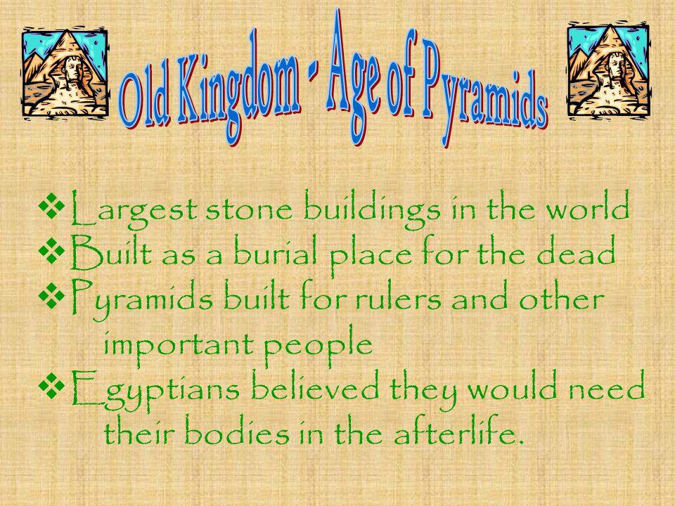 Old Kingdom - Age of Pyramids
