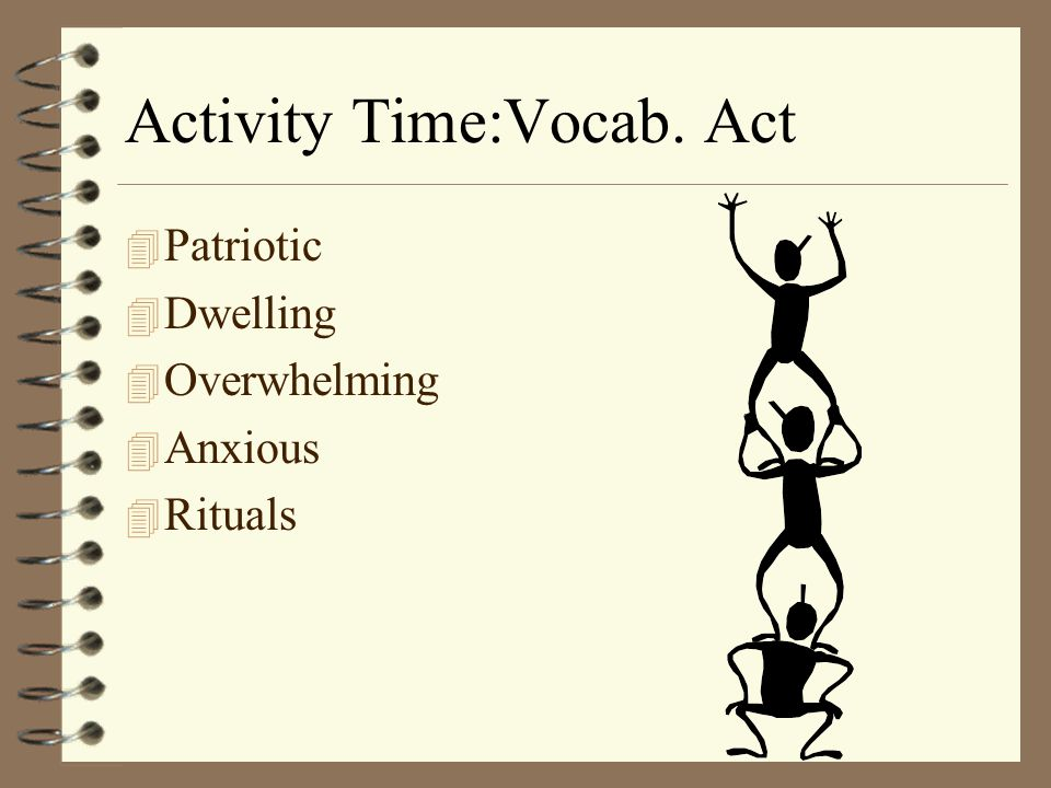 Activity Time:Vocab. Act