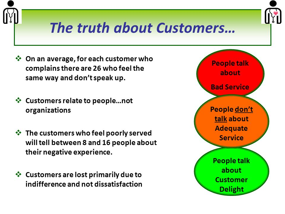 The truth about Customers…
