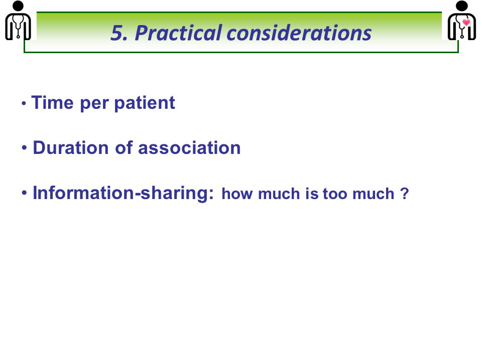 5. Practical considerations