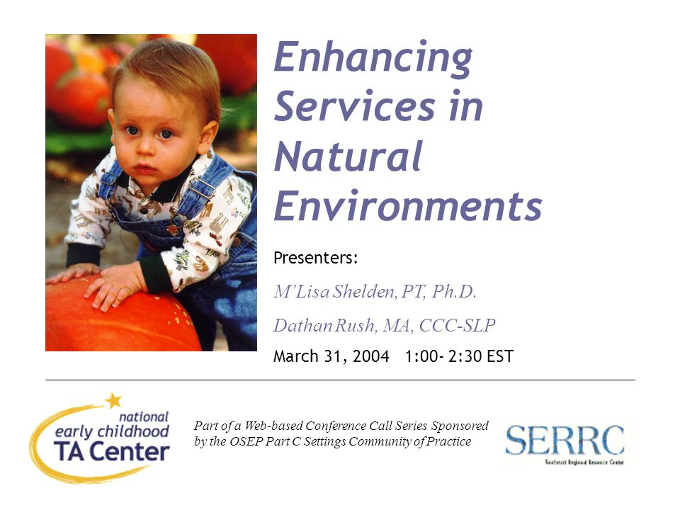 Enhancing Services in Natural Environments