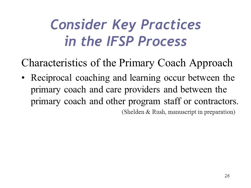 Consider Key Practices in the IFSP Process