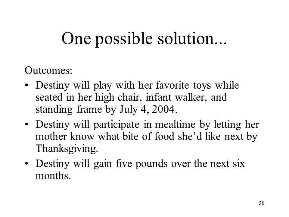 One possible solution... Outcomes: