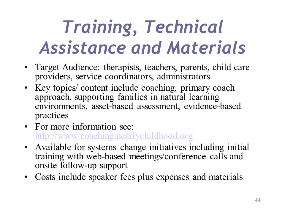 Training, Technical Assistance and Materials