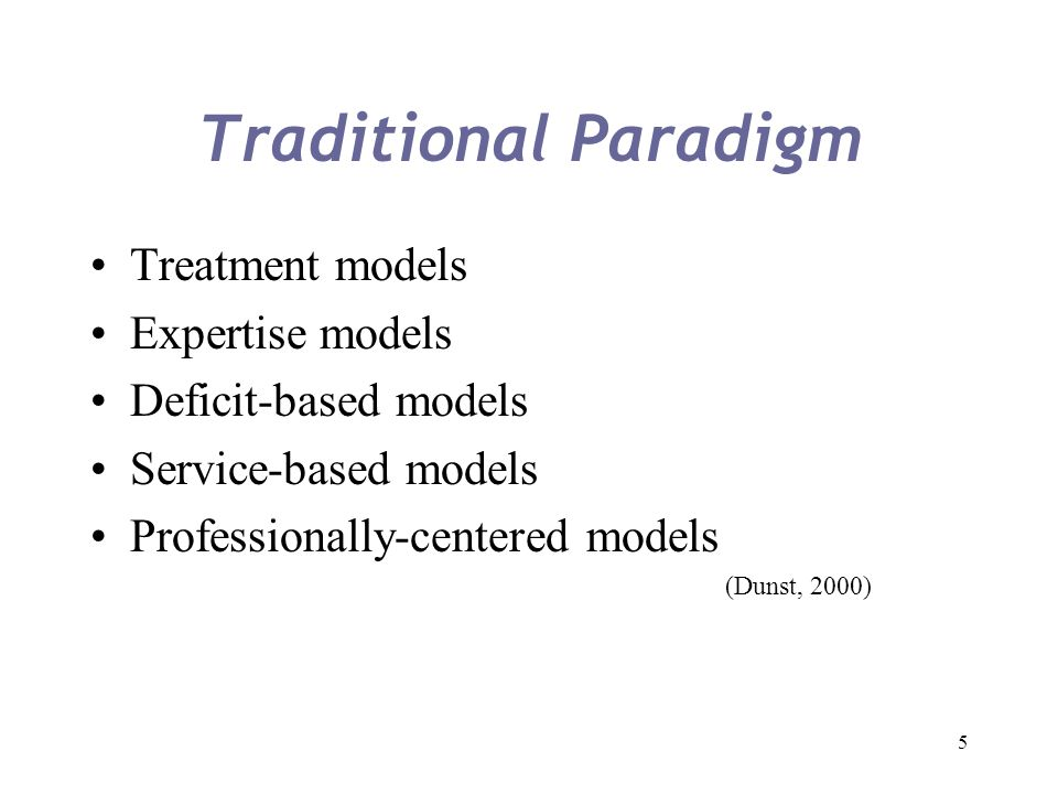 Traditional Paradigm Treatment models Expertise models