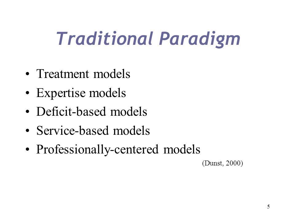 Traditional Paradigm Treatment models Expertise models