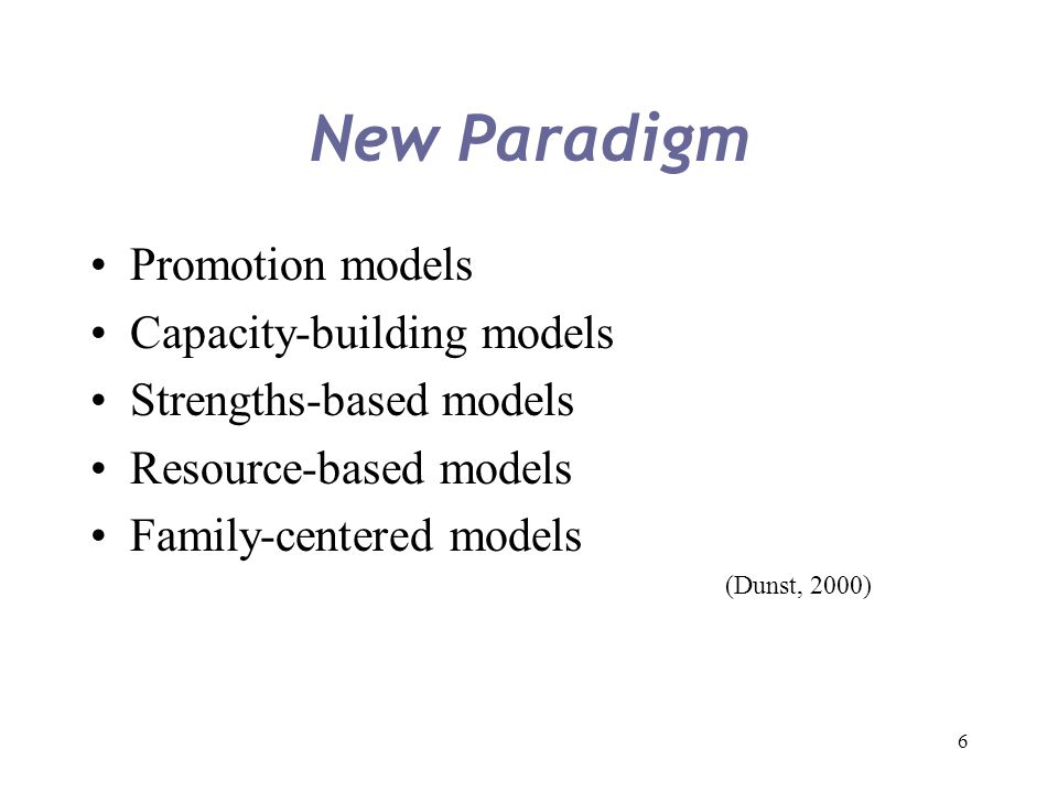 New Paradigm Promotion models Capacity-building models