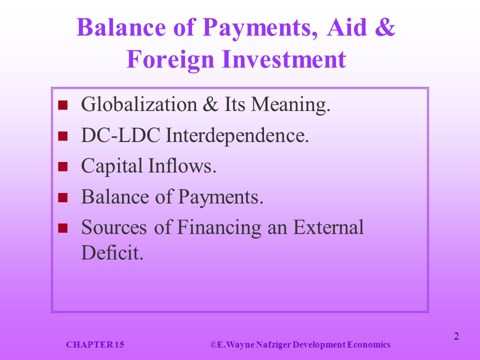 Balance of Payments, Aid & Foreign Investment