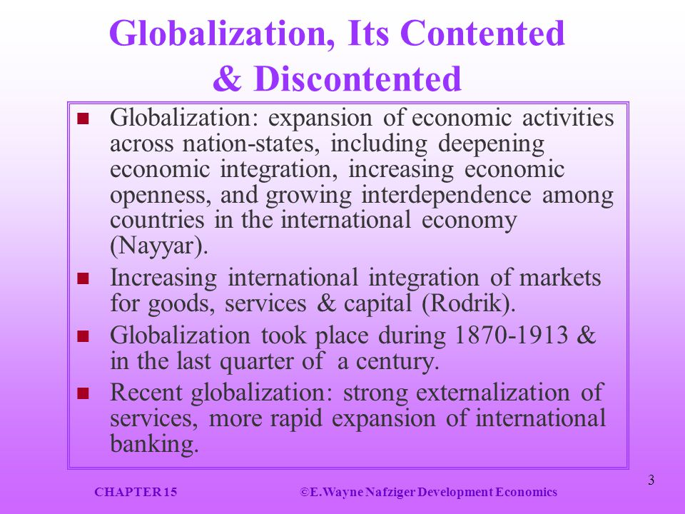 Globalization, Its Contented & Discontented