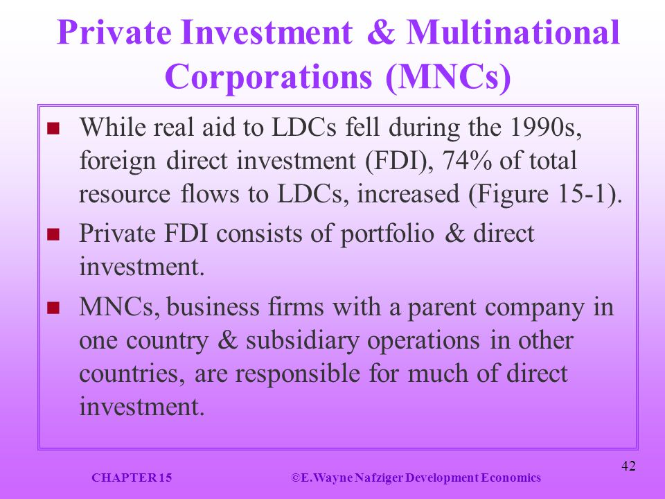 Private Investment & Multinational Corporations (MNCs)