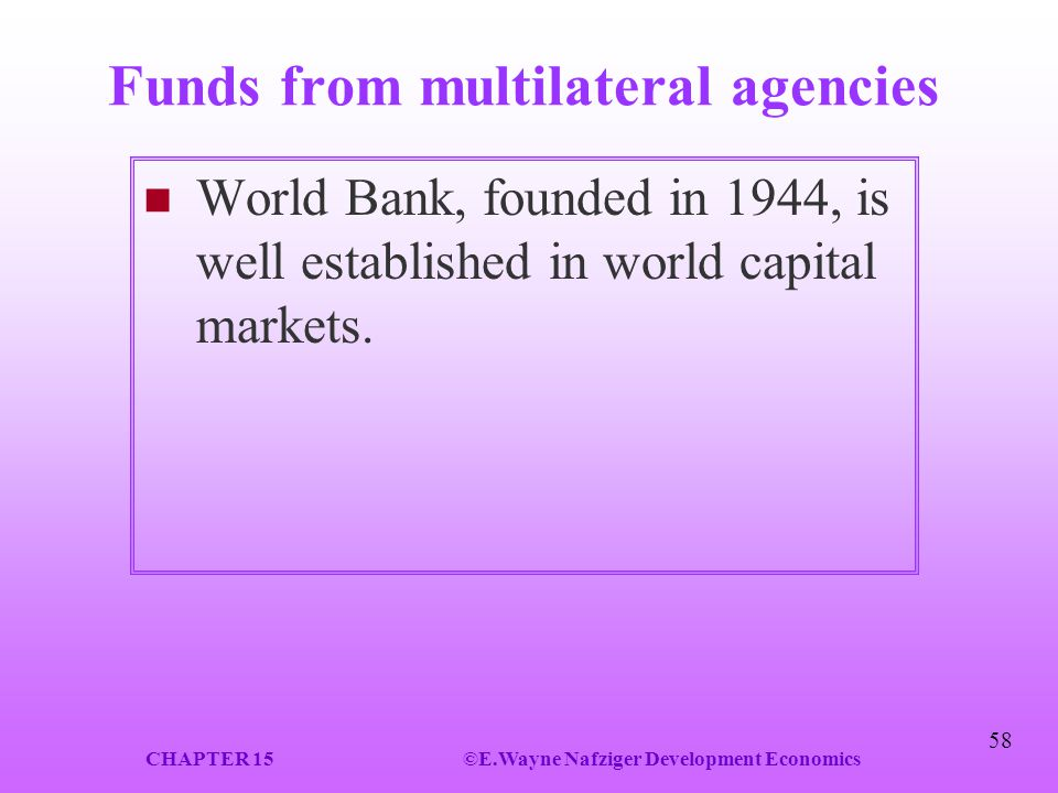 Funds from multilateral agencies