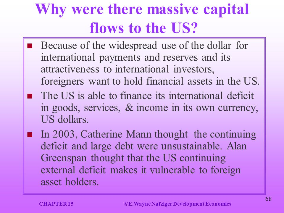 Why were there massive capital flows to the US