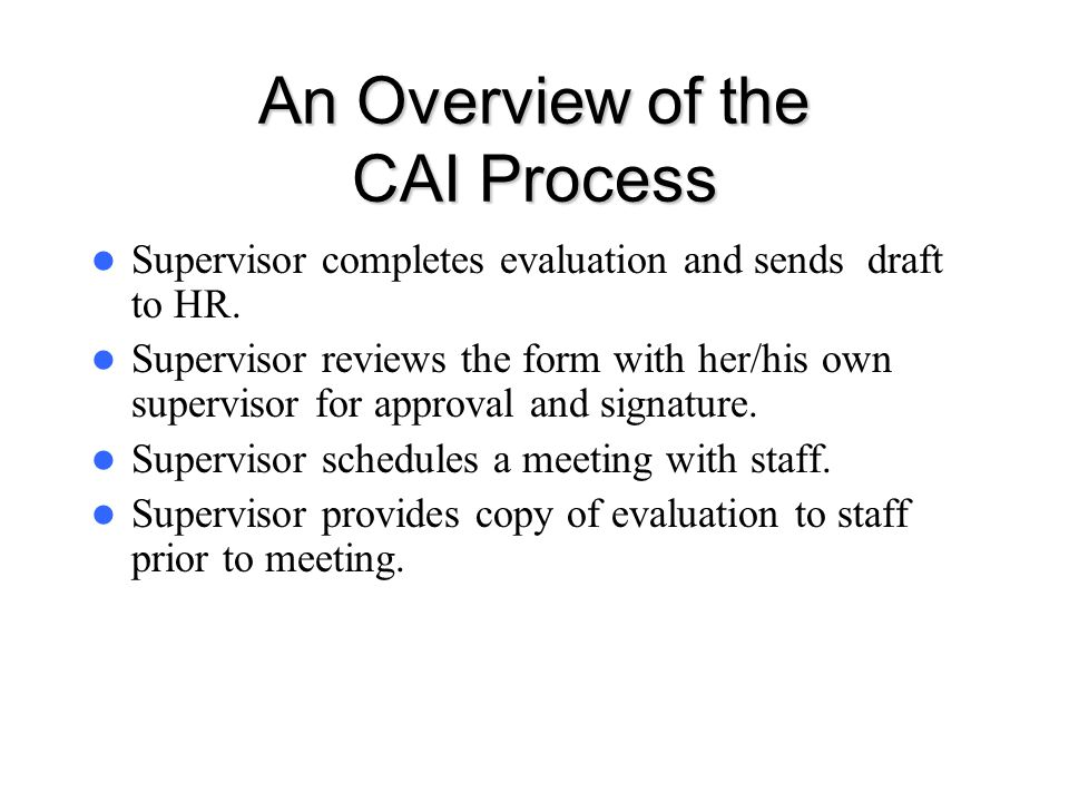 An Overview of the CAI Process