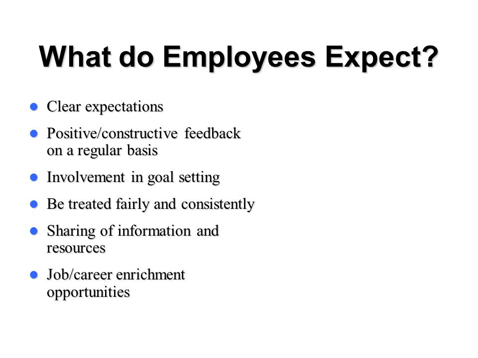 What do Employees Expect