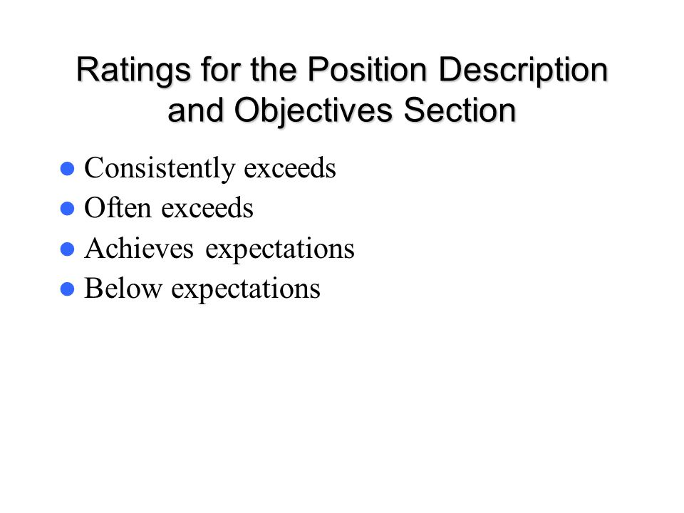 Ratings for the Position Description and Objectives Section