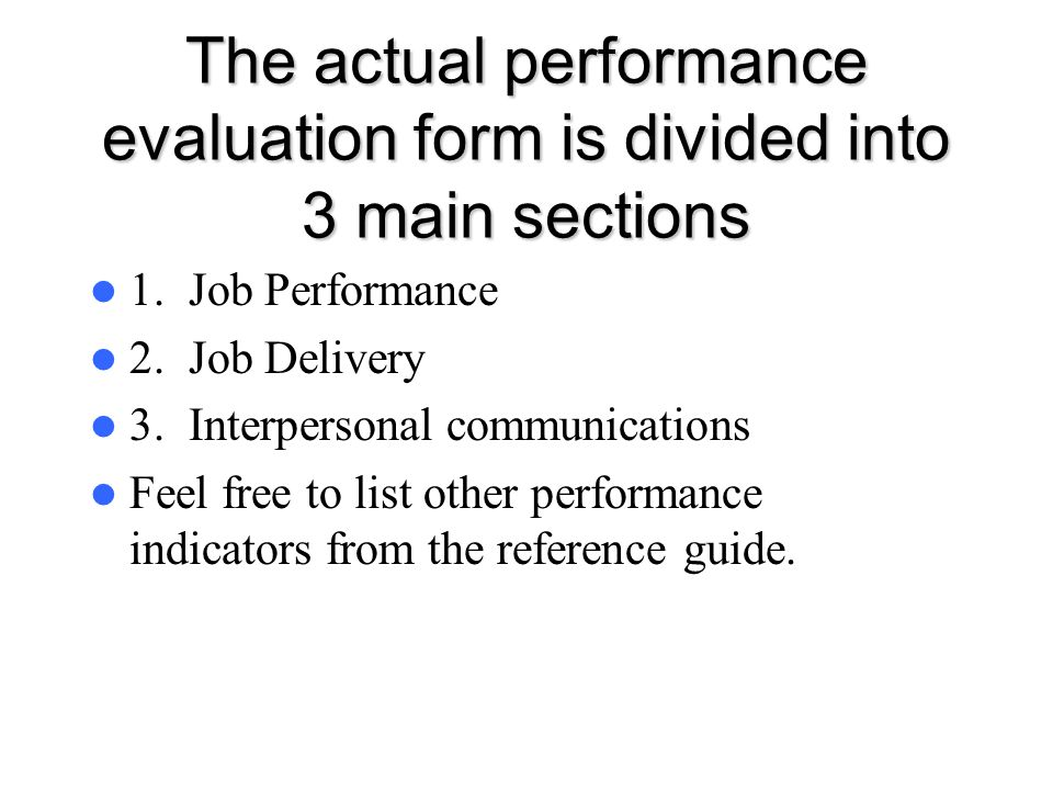 The actual performance evaluation form is divided into 3 main sections