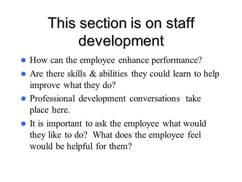 This section is on staff development