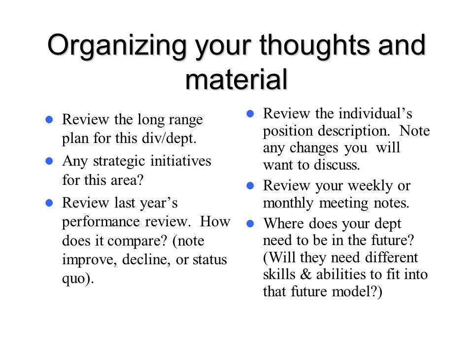 Organizing your thoughts and material
