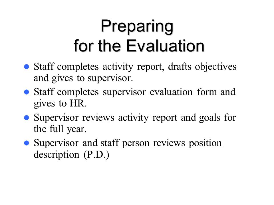 Preparing for the Evaluation