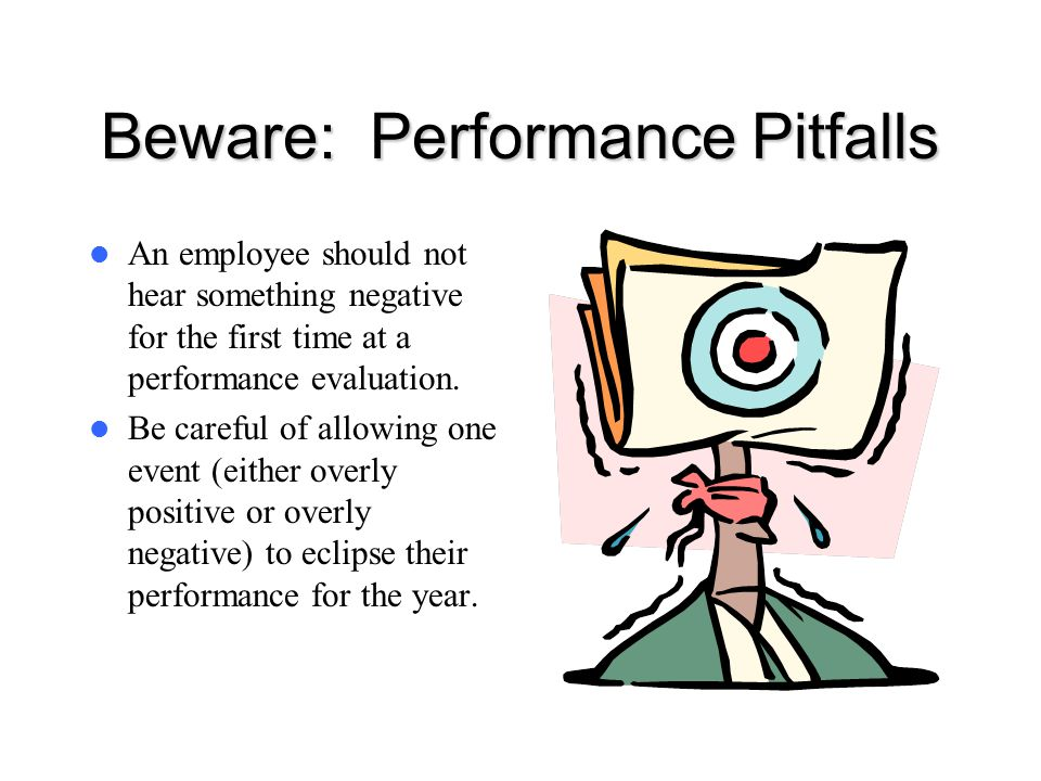 Beware: Performance Pitfalls